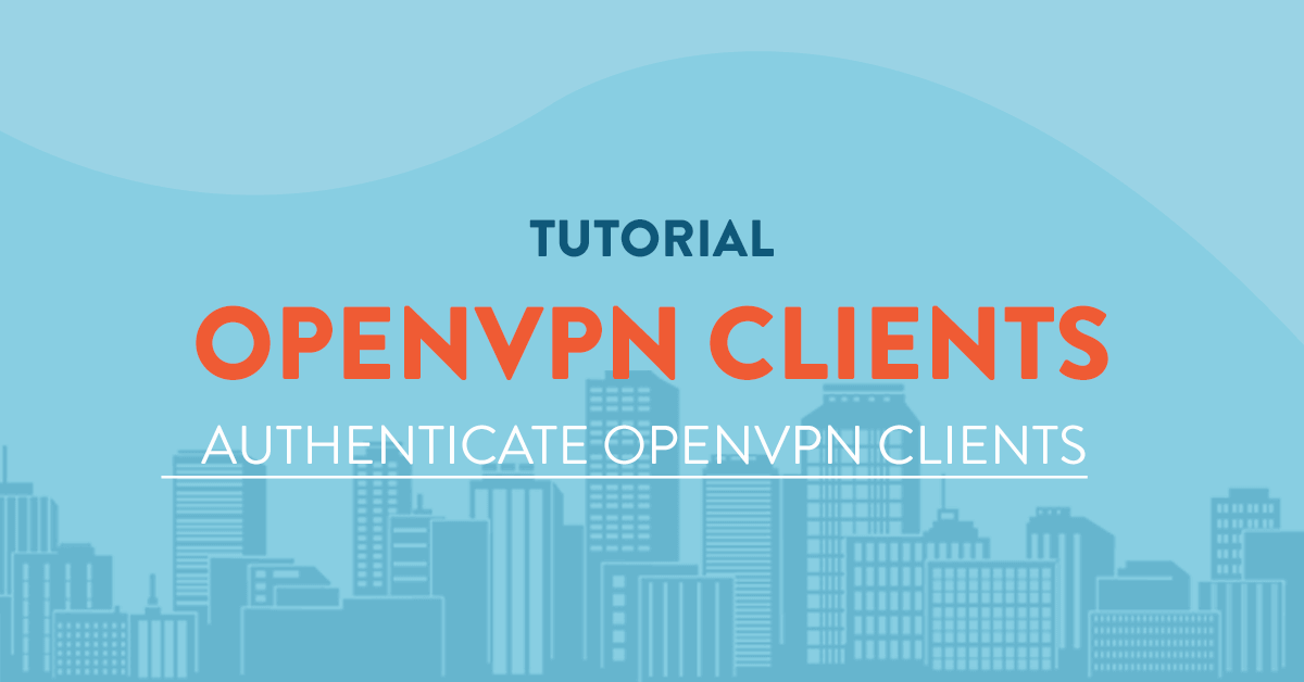 Authenticate OpenVPN Clients Thru the Freeradius Server