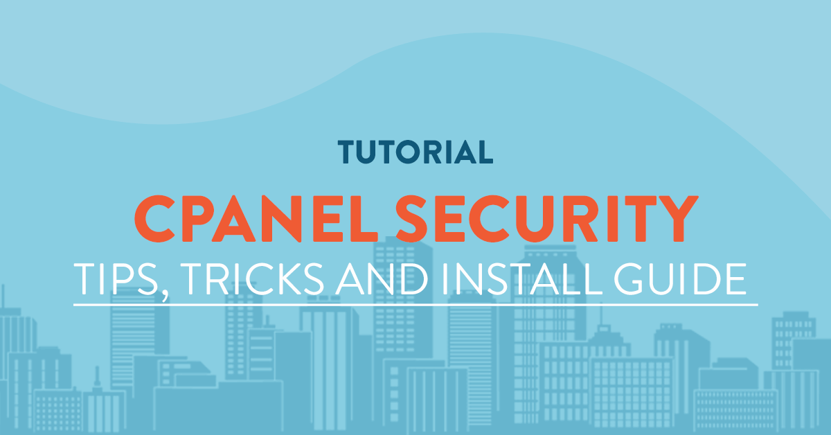 cpanel security guide tips and tricks
