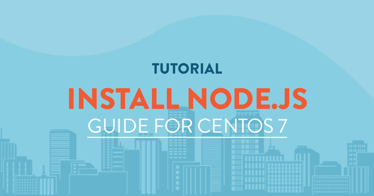 Install Node.JS on CentOS 7