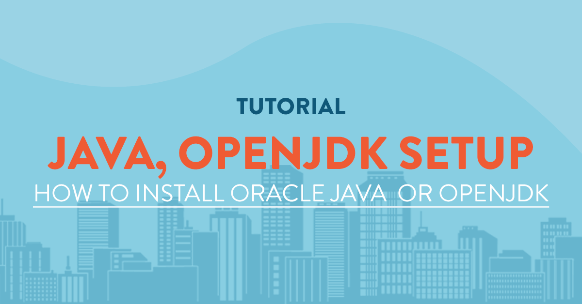 Install Oracle Java and OpenJDK for Linux - VPSServer com