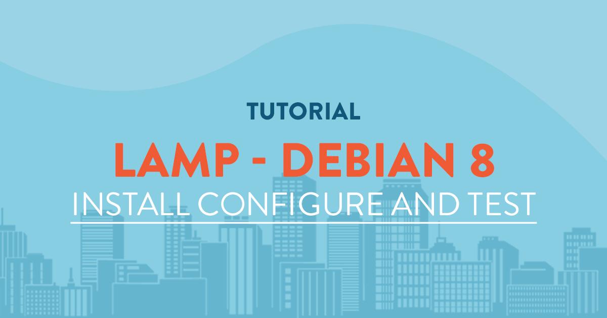 Installing LAMP (Linux, Apache, MySql U0026 Php) Stack On Debian 8 Server