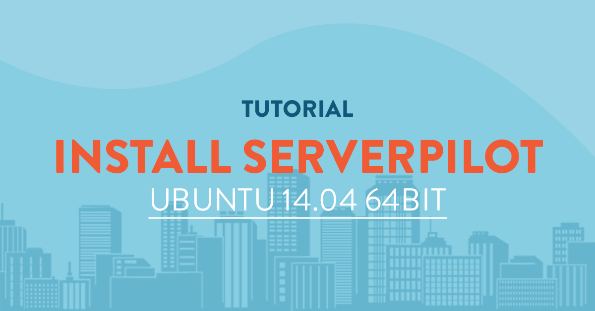 Serverpilot installation on Ubuntu 14.04