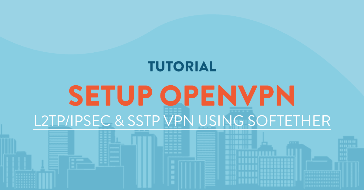 setup openvpn using softether