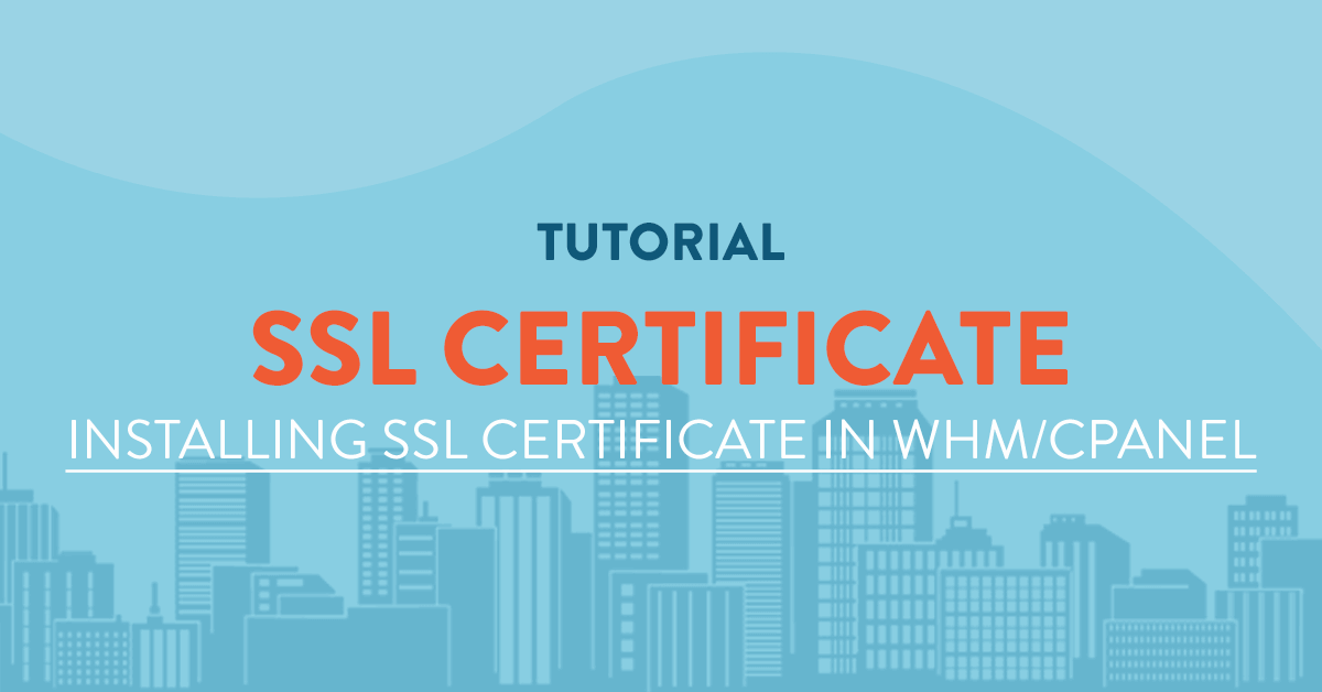Installing An Ssl Certificate In Whmcpanel Vpsserver