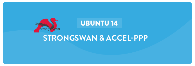 Strongswan & Accel-PPP on Ubuntu 14.04
